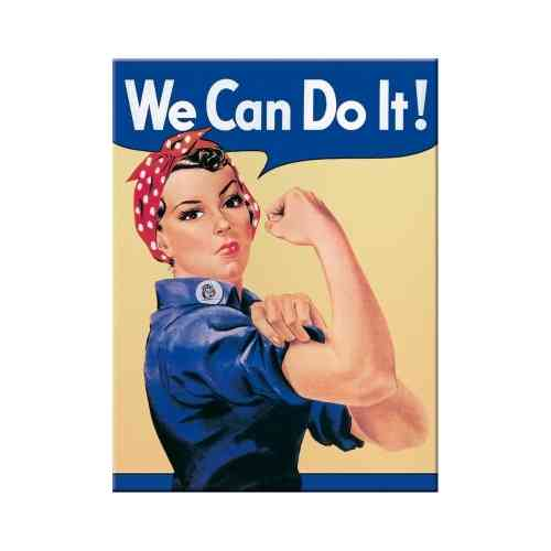 """We can do it""  Magnet 6x0x8"