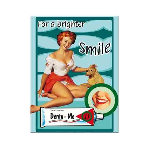 Pin Up - For a Brighter Smile Magnet 6x0x8
